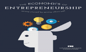 ECONOMICS THE FOUNDATION OF ENTREPRENEURSHIP